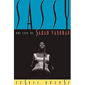 Sassy: The Life of Sarah Vaughan