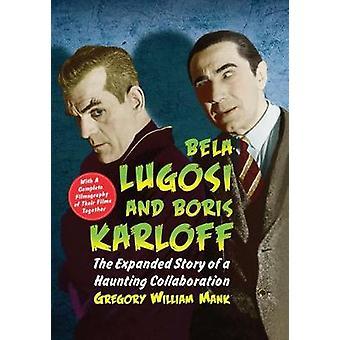Bela Lugosi und Boris Karloff - die erweiterte Story eine eindringliche Colla