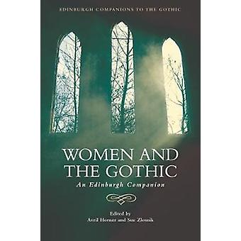 Women and the Gothic by Avril Horner