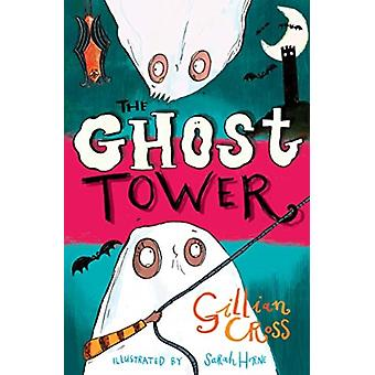 Ghost Tower by Gillian Cross