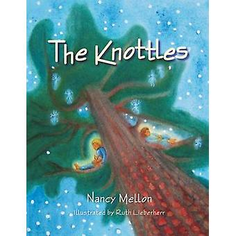 The Knottles by Nancy Mellon & Illustrated by Ruth Leiberherr