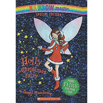 Holly the Christmas Fairy by Daisy Meadows - Georgie Ripper - 9781417