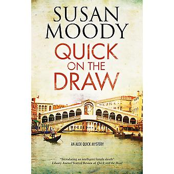 Quick on the Draw by Moody & Susan