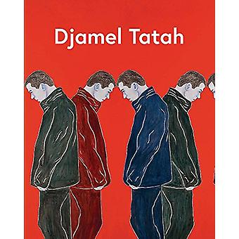 Djamel Tatah by Djamel Tatah - 9782330092818 Book