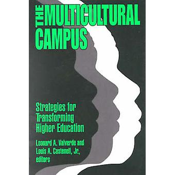 The Multicultural Campus by Edited by Leonard A Valverde & Edited by Jr Louis A Castenell