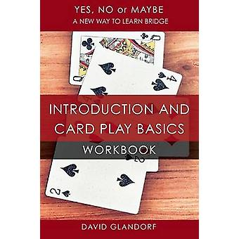 YNM Introduction and Card Play Basics Workbook by Glandorf & David