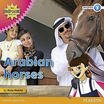 Mijn golf-wereld en ik niveau 3 Non-fictie Reader: Arabische paarden