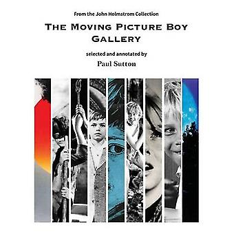 The Moving Picture Boy Gallery From the John Holmstrom Collection by Paul & Sutton