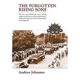 The Forgotten Rising Sons by Johnston & Andrew