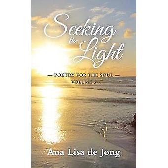 Seeking the Light by de Jong & Ana Lisa