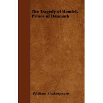 Hamlet by Shakespeare & William