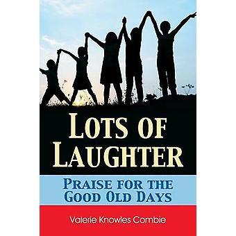Lots of Laughter by Combie & Valerie Knowles
