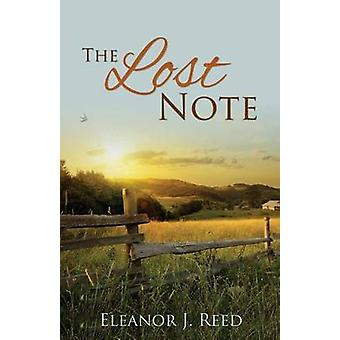 The Lost Note by Reed & Eleanor J.