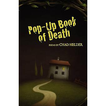 PopUp Book of Death by Helder & Chad
