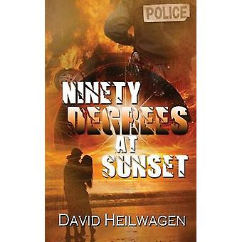 Ninety Degrees At Sunset by Heilwagen & David