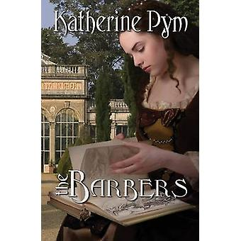 The Barbers by Pym & Katherine