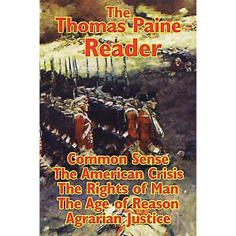 The Thomas Paine Reader by Paine & Thomas