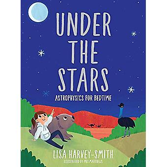 Under the Stars - Astrophysics for Bedtime by Lisa Harvey-Smith - 9780