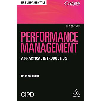 Performance Management - A Practical Introduction by Linda Ashdown - 9