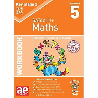 KS2 Maths Year 3/4 Workbook 5 - Numerical Reasoning Technique by Steph