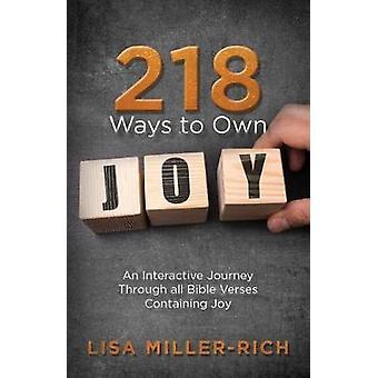 218 Ways to Own Joy - An interactive journey through all Bible verses