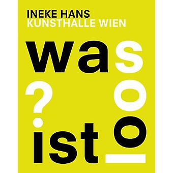 Ineke Hans - Was ist Loos? by Juliane Bischoff - 9783956793592 Book