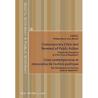 Contemporary Crisis and Renewal of Public Action Crise Contemporaine
