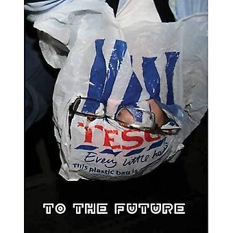 James Hutchinson: To the Future