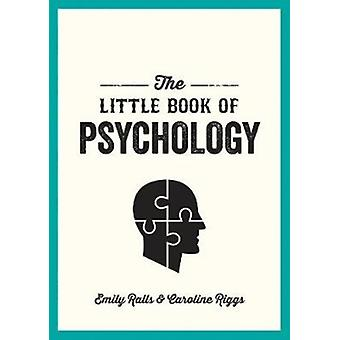 Little Book of Psychology by Emily Ralls