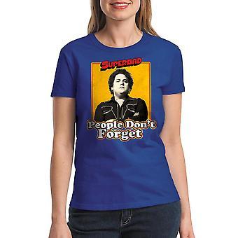 Super Bad Never Forget Women's Royal Blue T-shirt