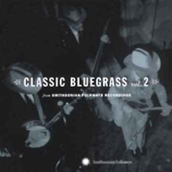 Klassieke Bluegrass - Vol. 2-Classic Bluegrass [CD] USA import