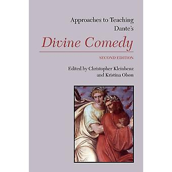 Approaches to Teaching Dantes Divine Comedy by Edited by Christopher Kleinhenz & Edited by Kristina Olson