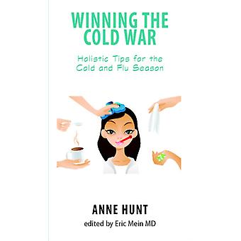 Winning the Cold War by Hunt & Anne Anne Hunt