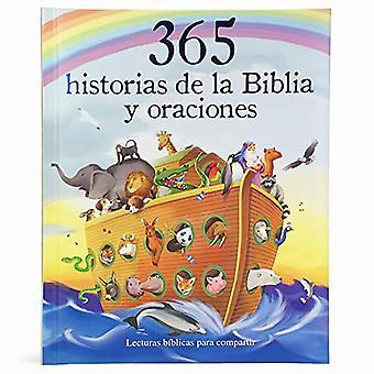 365 Historias de la Biblia� Y Oraciones: Lecturas Biblicas Para Compartir