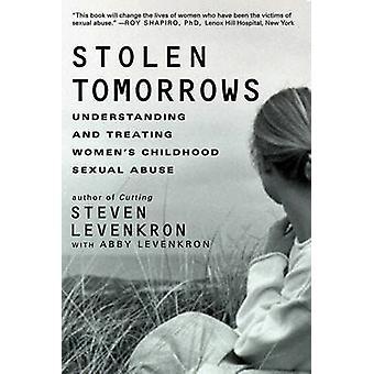 مسروقة الغد - فهم وعلاج المرأة & apos;ق الطفولة الجنسي