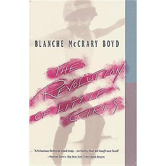 The Revolution of Little Girls by Blanche McCrary Boyd - 978067973812