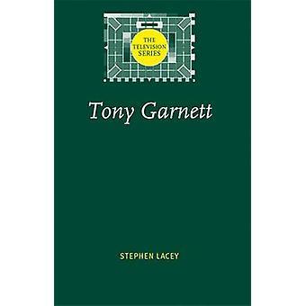توني غارنيت من قبل ستيفن لاسي -- 9780719066290 كتاب