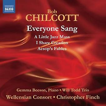 Bob Chilcott - Bob Chilcott: Everyone Sang [CD] USA import