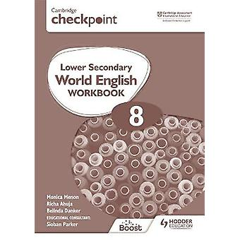 Cambridge Checkpoint Lower Secondary World English Workbook 8 For English as a Second Language