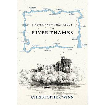 私は決してクリストファー ・ ウィンによってテムズ川について知っていた