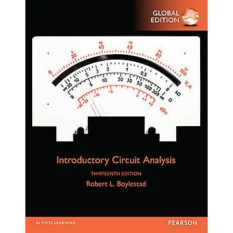 Introductory Circuit Analysis Global Edition by Robert Boylestad