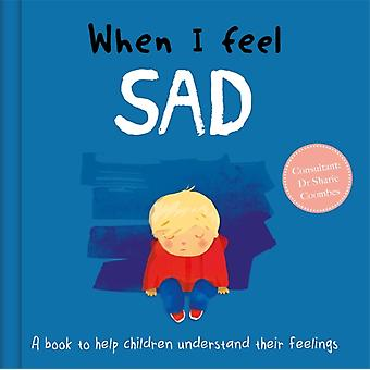 When I Feel Sad by Dr Sharie Coombes