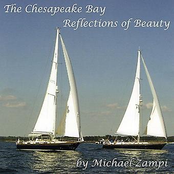 Michael Zampi - Bahía de Chesapeake-reflexiones de la importación de los E.e.u.u. de la belleza [CD]