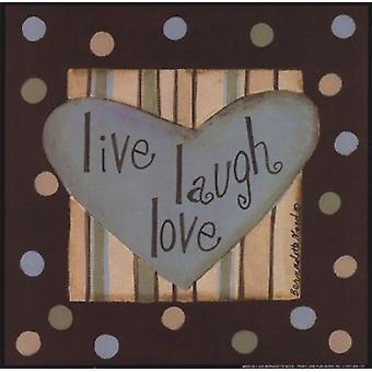 Vivir reír amor Poster Print por Bernadette Mood (8 x 8)