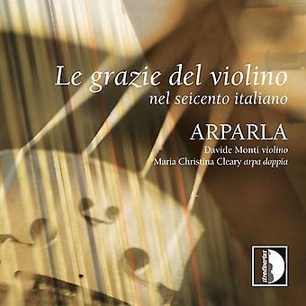 Arparla Duo - Le Grazie Del Violino: Nel Seicento Italiano [CD] USA import