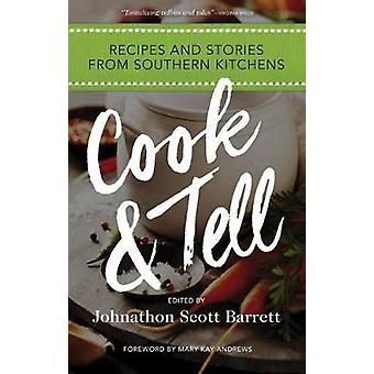 Koken & vertellen - recepten en verhalen uit zuidelijke keukens door Johnathon