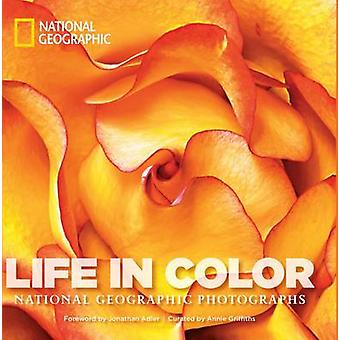 Life in Color - National Geographic Photographs by Annie Griffiths - J