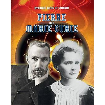 Pierre en Marie Curie (Illustrated edition) door Robyn Hardyman - 9781