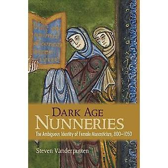 Dark Age Nunneries - l'ambigua identità del monachesimo femmina - 80