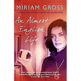 Une vie presque anglaise - littéraire et des souvenirs pas si littéraires par
